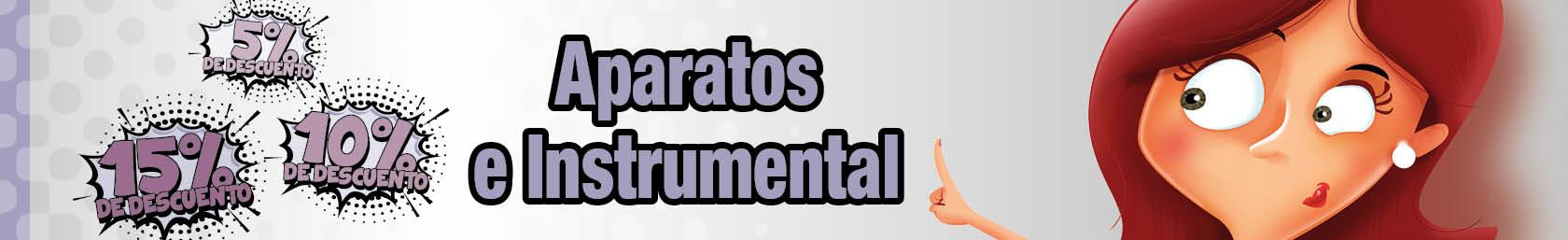 INSTRUMENTAL Y APARATOS